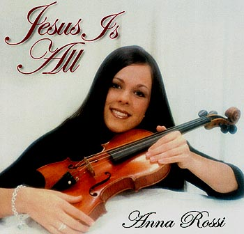 Ann Rossi -- Jesus Is All