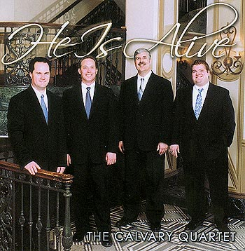 The Calvary Quartet -- He Is Alive