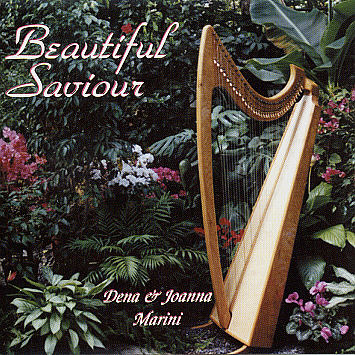 Dena And Joanna Marini -- Beautiful Savior