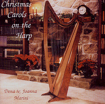 Dena And Joanna Marini -- Christmas Carols On The Harp