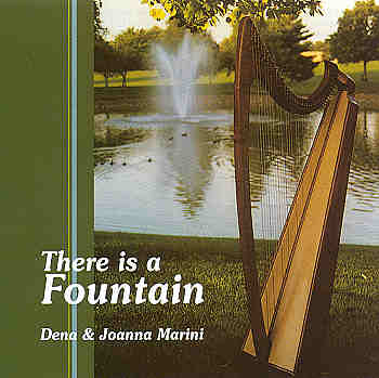 Dena And Joanna Marini -- There Is A Fountain