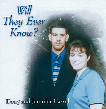 Doug And Jennifer Cassel -- Will They Ever Know?