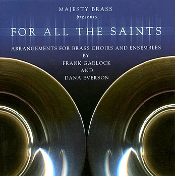 Majesty Brass Ensemble -- For ALl The Saints