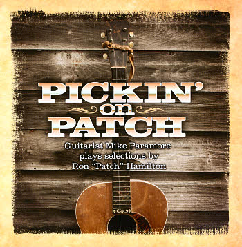 Mike Paramore -- Pickin' On Patch
