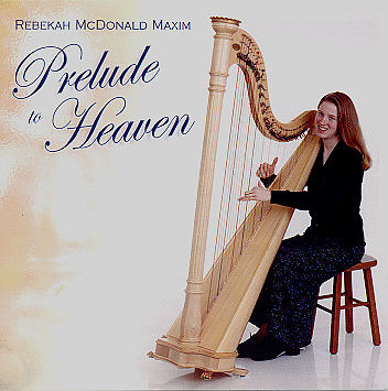 Rebekah McDonald -- Prelude To Heaven