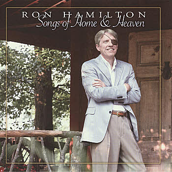 Ron Hamilton -- Songs Of Home And Heaven