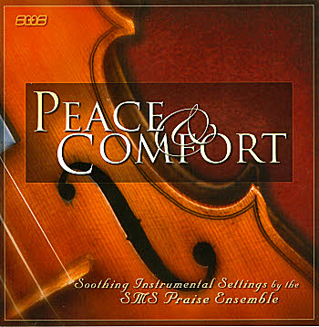 SMS Praise Ensemble -- Peace And Comfort
