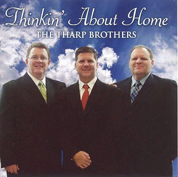 The Tharp Brothers -- Thinkin' About Home
