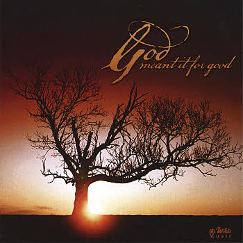 Wilds Choir And Orchestra -- God Meant It For Good
