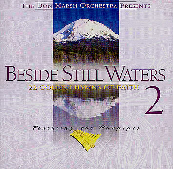 Don Marsh Orchestra Panpipes -- Beside Still Waters (Volume 2)