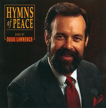 Doug Lawrence -- Hymns Of Peace