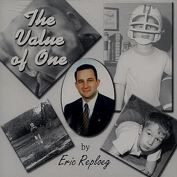 Eric Reploeg -- The Value Of One