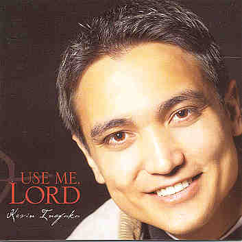 Kevin Inafuku -- Use Me Lord