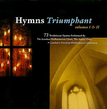London Philharmonic Orchestra and Amen Choir -- Hymn Triumphant (Volume I + II