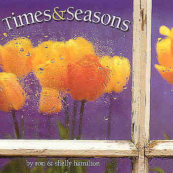 Ron And Shelly Hamilton -- Times And Seasons