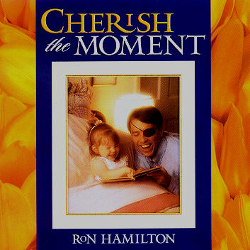 Ron Hamilton -- Cherish The Moment