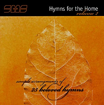 Sacred Music Services -- Hymns For The Home (Volume 2)
