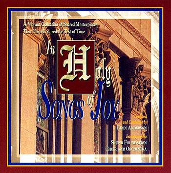 Sound Foundation Choir And Orchestra -- In Holy Songs Of Joy