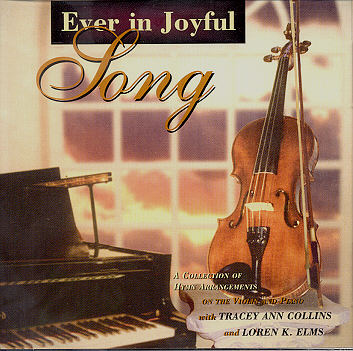 Tracey Ann Collins -- Ever In Joyful Song