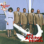 Anchor Men Quartet -- My Anchor Holds