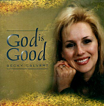 Backy Calvert -- God Is Good