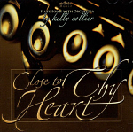 Kelly Collier -- Close To Thy Heart