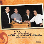 SMS Men's Quartet -- Let Us Praise His Name