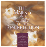 Tom Fettke And Billy Ray Hearn -- The Majesty And Glory Of The Resurrection